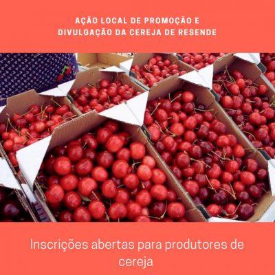Ação Local de Promoção e divulgação da Cereja de Resende | Abertas Inscrições