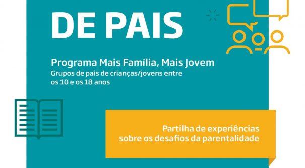 """Programa Parentalidade Sábia: """"Mais Família, Mais Jovem"""""""